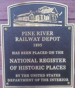 The Train Depot at Pine River MN Historic Plaque